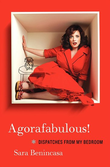 Agorafabulous! - Dispatches from My Bedroom - cover