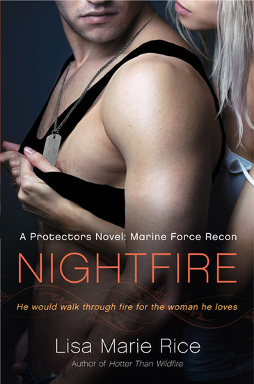Nightfire - A Protectors Novel: Marine Force Recon - cover
