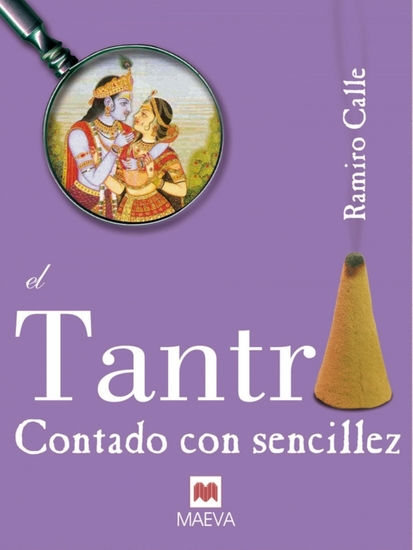 El tantra contado con sencillez - Un libro sobre esta fascinante práctica - cover