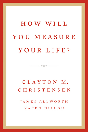 How Will You Measure Your Life? - cover