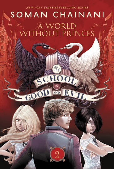 The School for Good and Evil #2: A World without Princes - cover
