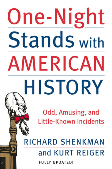 One-Night Stands with American History - Odd Amusing and Little-Known Incidents - cover
