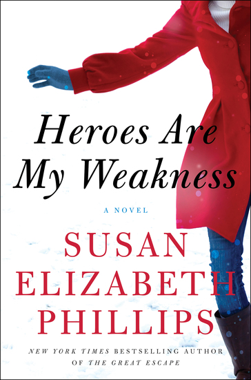 Heroes Are My Weakness - A Novel - cover