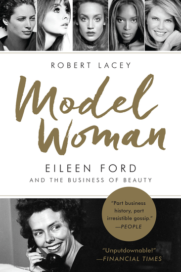Model Woman - Eileen Ford and the Business of Beauty - cover