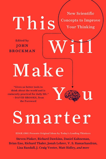 This Will Make You Smarter - 150 New Scientific Concepts to Improve Your Thinking - cover