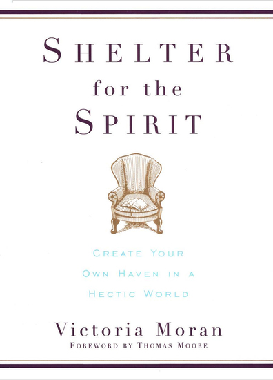 Shelter for the Spirit - How to Make Your Home a Haven in a Hectic World - cover