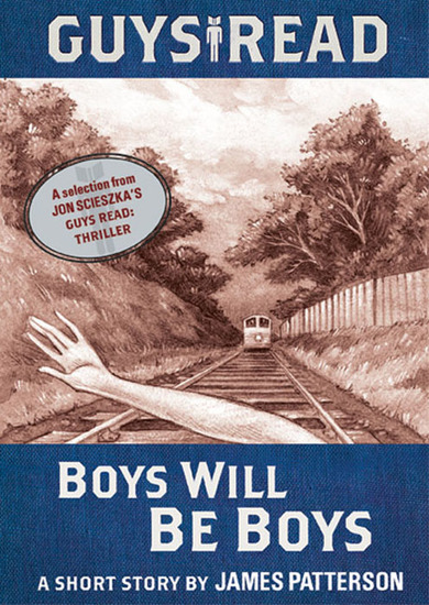 Guys Read: Boys Will Be Boys - A Short Story from Guys Read: Thriller - cover