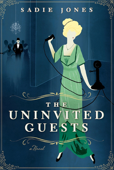 The Uninvited Guests - A Novel - cover