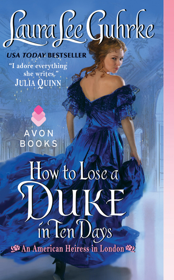 How to Lose a Duke in Ten Days - An American Heiress in London - cover