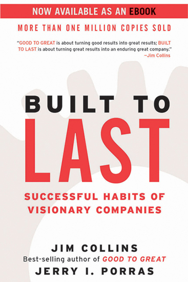 Built to Last - Successful Habits of Visionary Companies - cover