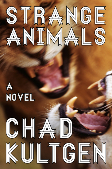 Strange Animals - A Novel - cover