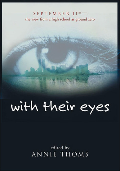 with their eyes - September 11th: The View from a High School at Ground Zero - cover