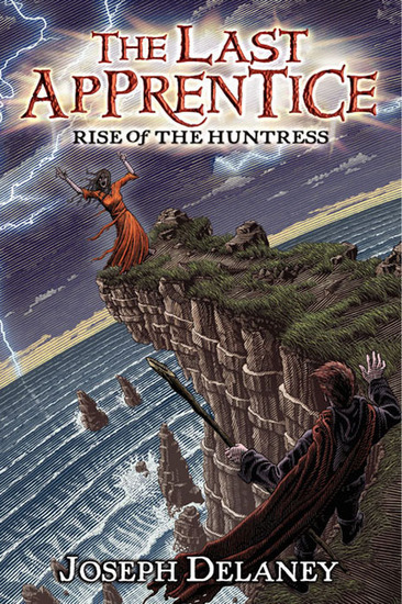 The Last Apprentice: Rise of the Huntress (Book 7) - cover
