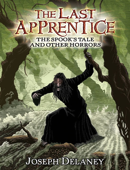 The Last Apprentice: The Spook's Tale - And Other Horrors - cover