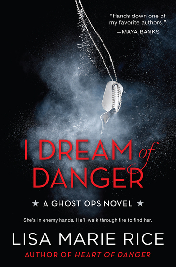I Dream of Danger - A Ghost Ops Novel - cover