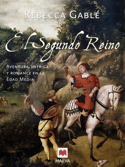 El segundo reino - Aventura e intriga en la Edad Media - cover