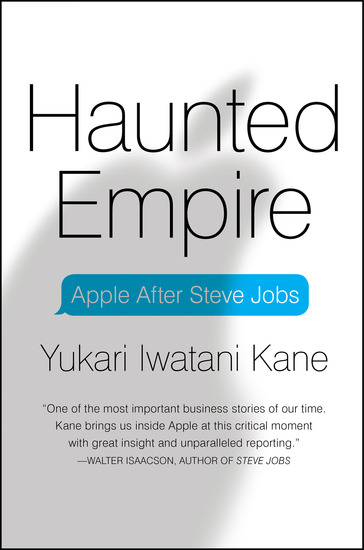 Haunted Empire - Apple After Steve Jobs - cover