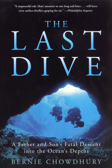 The Last Dive - A Father and Son's Fatal Descent into the Ocean's Depths - cover