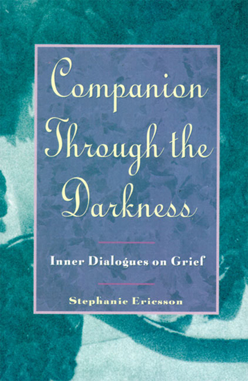 Companion Through The Darkness - Inner Dialogues on Grief - cover