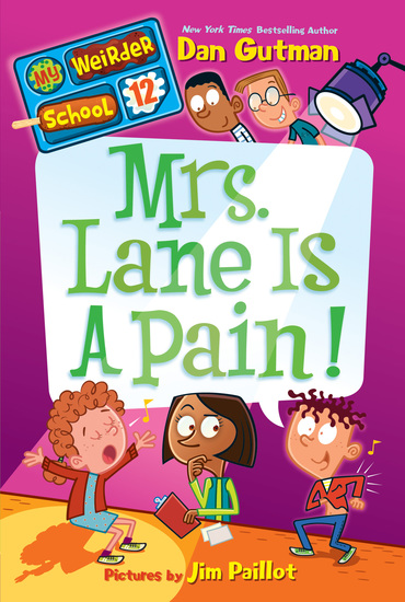 My Weirder School #12: Mrs Lane Is a Pain! - cover
