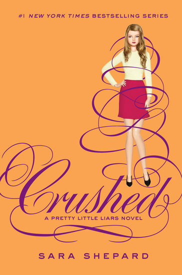 Pretty Little Liars #13: Crushed - cover