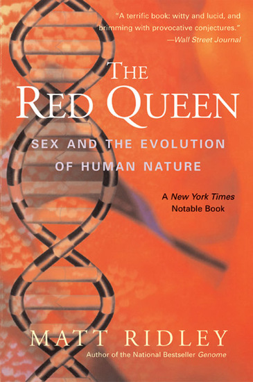 The Red Queen - Sex and the Evolution of Human Nature - cover