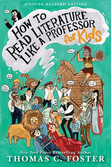 How to Read Literature Like a Professor: For Kids - cover