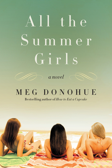 All the Summer Girls - A Novel - cover