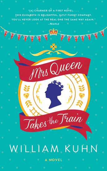 Mrs Queen Takes the Train - A Novel - cover