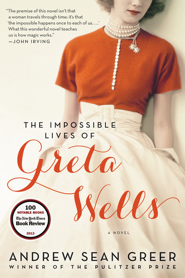 The Impossible Lives of Greta Wells - A Novel - cover