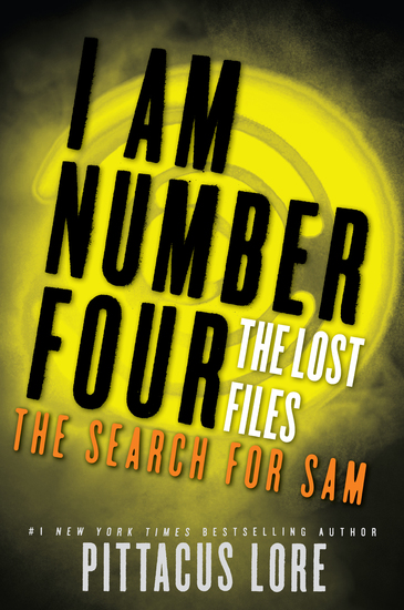 I Am Number Four: The Lost Files: The Search for Sam - cover