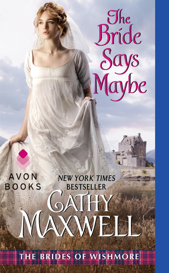 The Bride Says Maybe - The Brides of Wishmore - cover