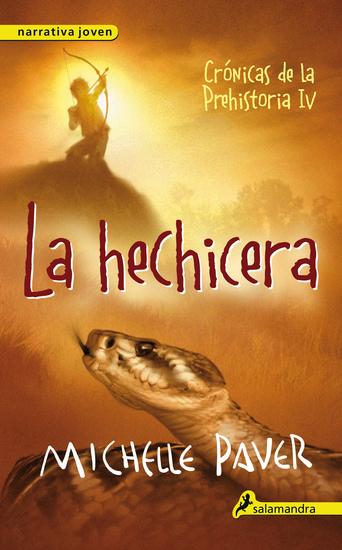La hechicera - Crónicas de la prehistoria IV - cover