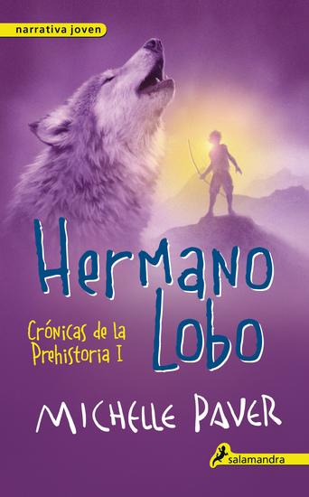 Hermano lobo - Crónicas de la prehistoria I - cover