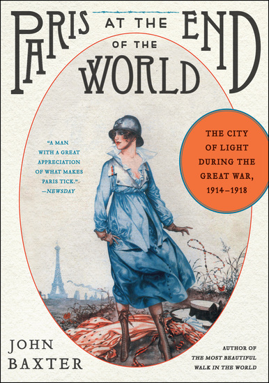 Paris at the End of the World - The City of Light During the Great War 1914-1918 - cover