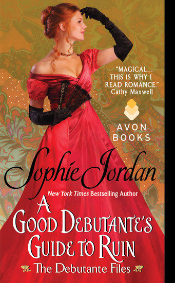 A Good Debutante's Guide to Ruin - The Debutante Files - cover