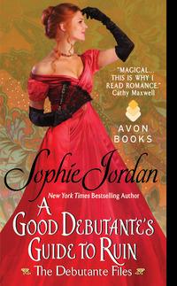 A Good Debutante's Guide to Ruin - The Debutante Files