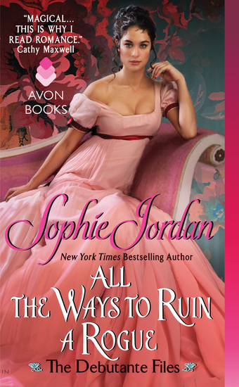 All the Ways to Ruin a Rogue - The Debutante Files - cover