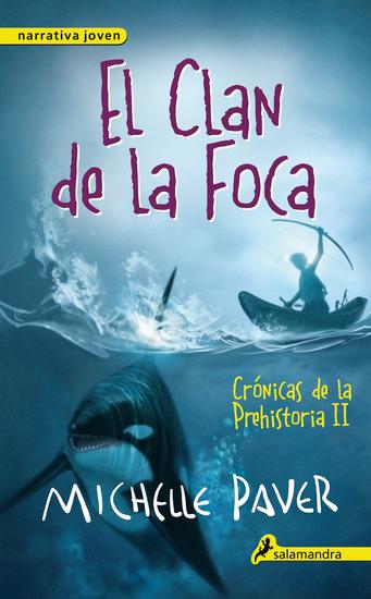 El clan de la foca - Crónicas de la prehistoria II - cover