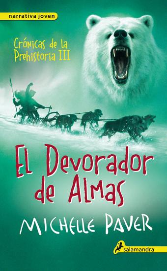 El devorador de almas - Crónicas de la prehistoria III - cover