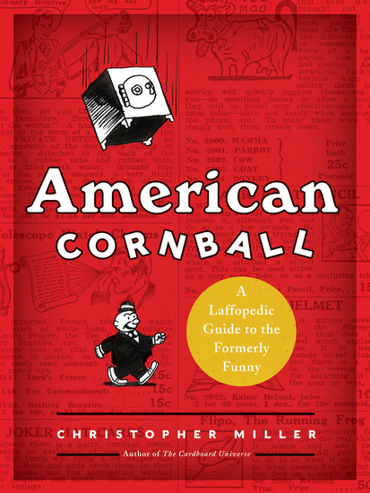 American Cornball - A Laffopedic Guide to the Formerly Funny - cover