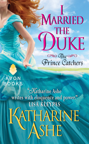 I Married the Duke - The Prince Catchers - cover
