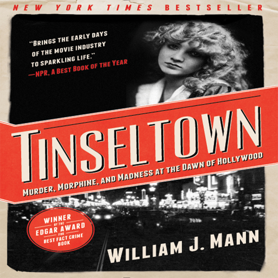 Tinseltown - Murder Morphine and Madness at the Dawn of Hollywood - cover