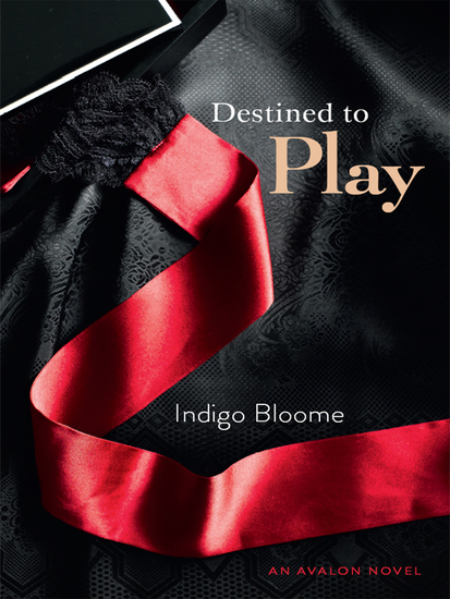 Destined to Play - An Avalon Novel - cover