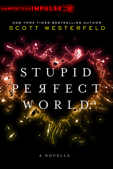 Stupid Perfect World - cover