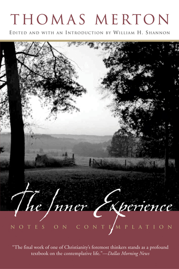 The Inner Experience - Notes on Contemplation - cover