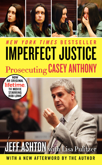 Imperfect Justice Updated Ed - Prosecuting Casey Anthony - cover