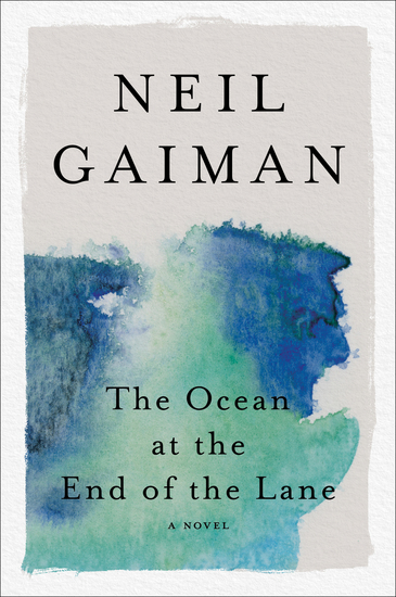 The Ocean at the End of the Lane - A Novel - cover