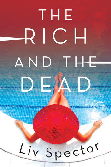 The Rich and the Dead - A Novel - cover