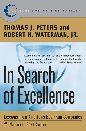 In Search of Excellence - Lessons from America's Best-Run Companies - cover